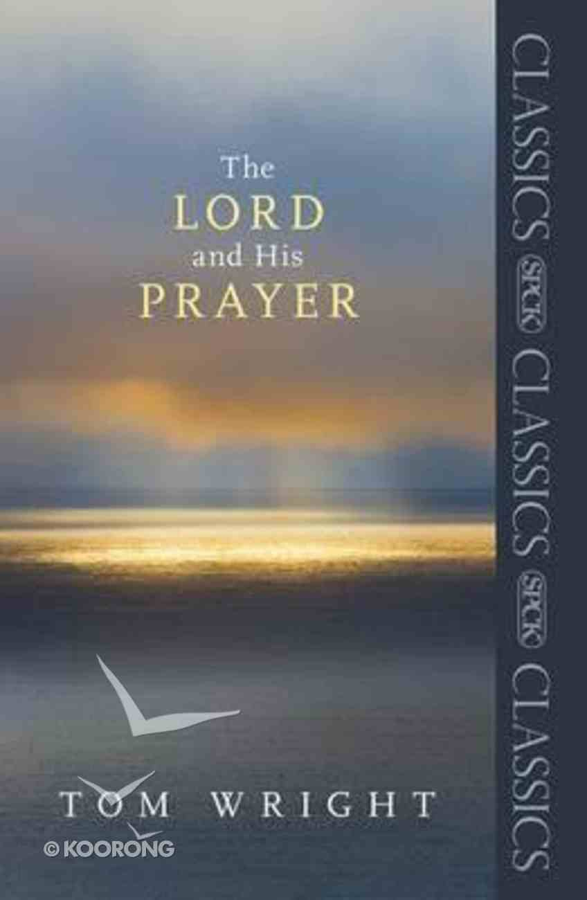 The Lord and His Prayer Paperback