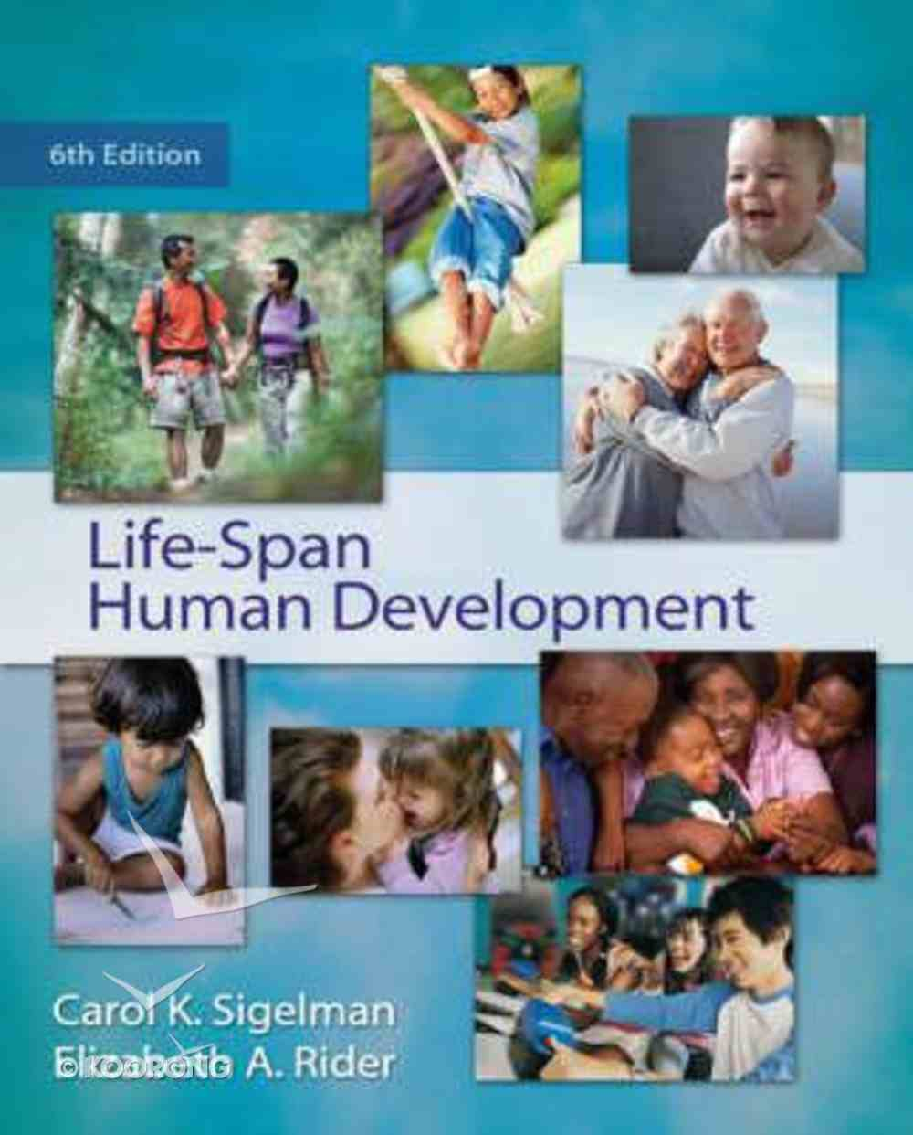 Life-Span Human Development (6th Edition) Hardback
