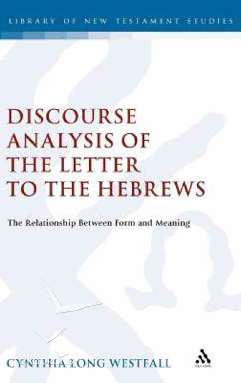 A Discourse Analysis of the Letter to the Hebrews Hardback