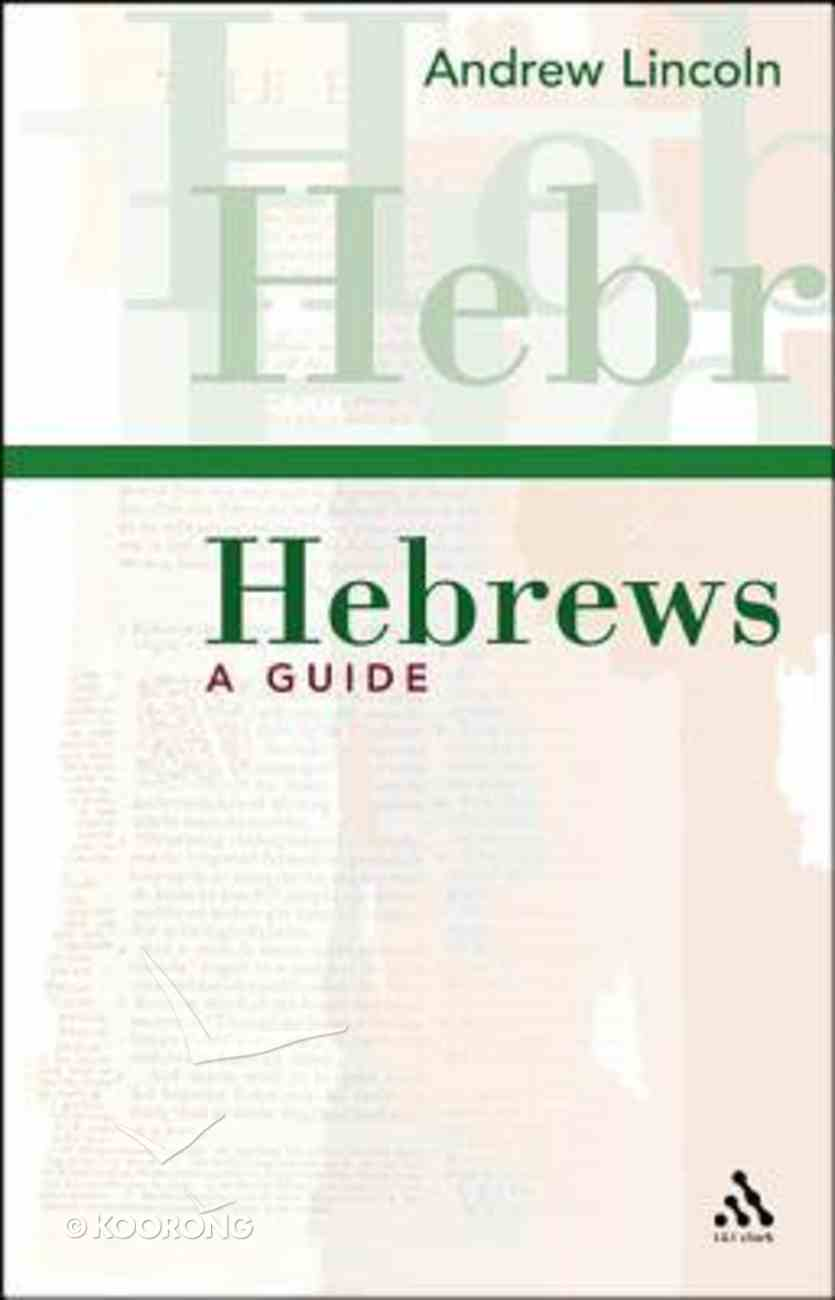 Hebrews: A Guide Hardback