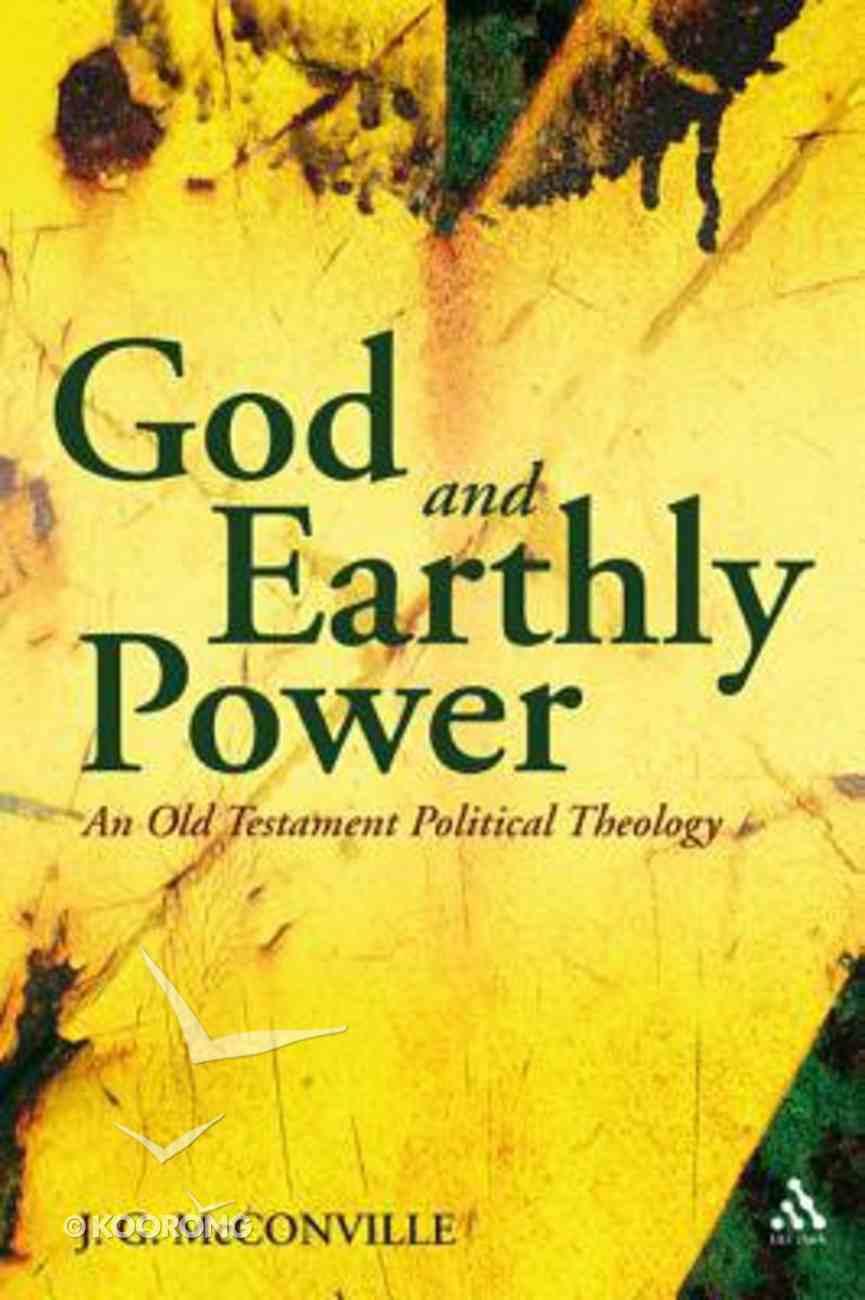God and Earthly Power Hardback
