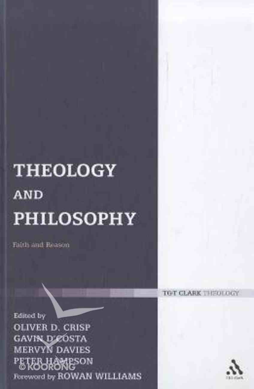 Theology and Philosophy (T&t Clark Theology Series) Hardback