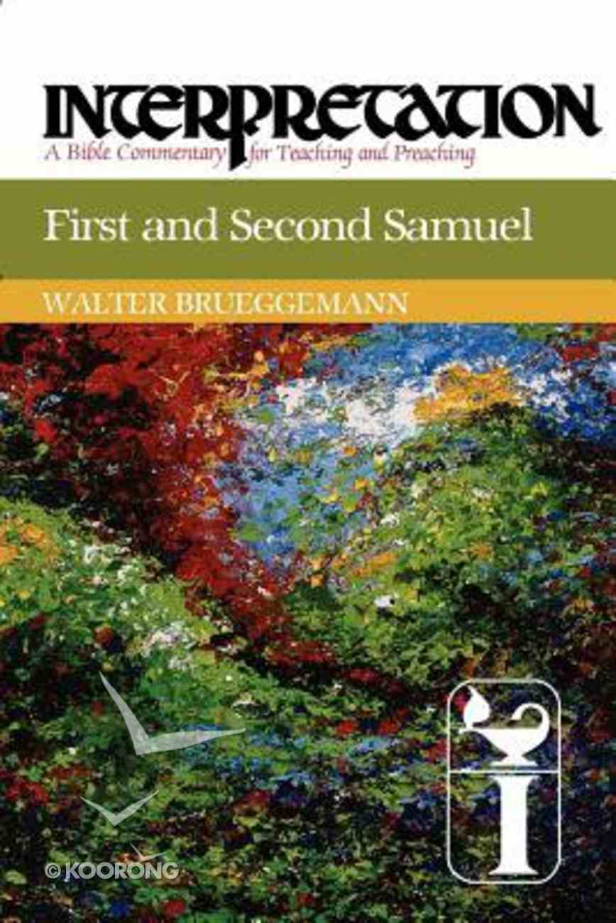 First and Second Samuel (Interpretation Bible Commentaries Series) Paperback