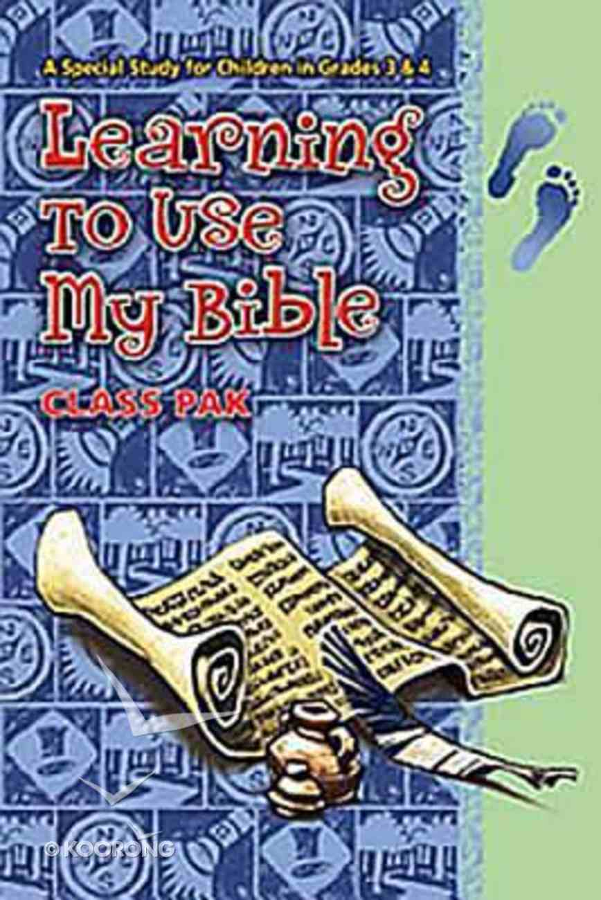 Learning to Use My Bible (Class Pack) Paperback