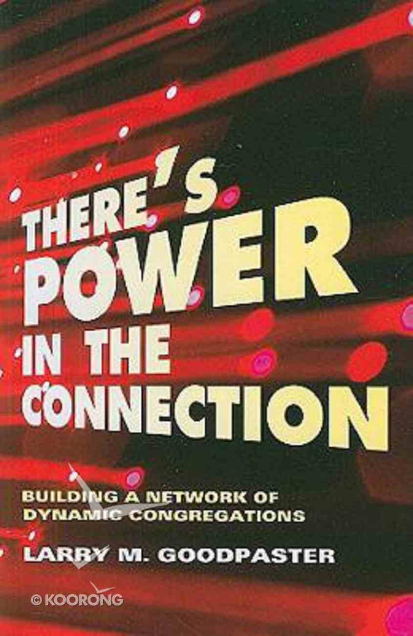 There's Power in the Connection Paperback
