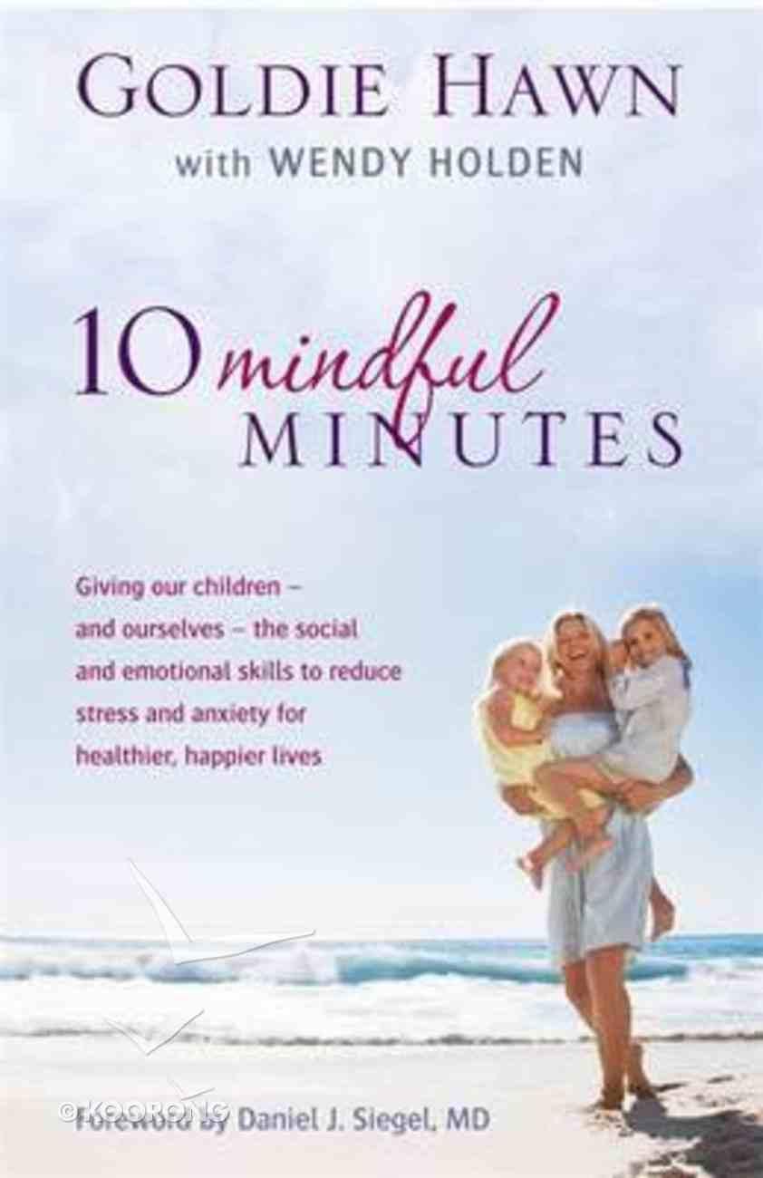 10 Mindful Minutes Paperback