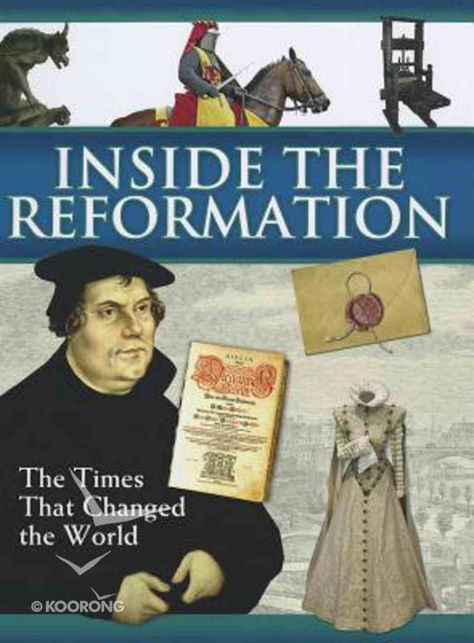 Inside the Reformation Hardback