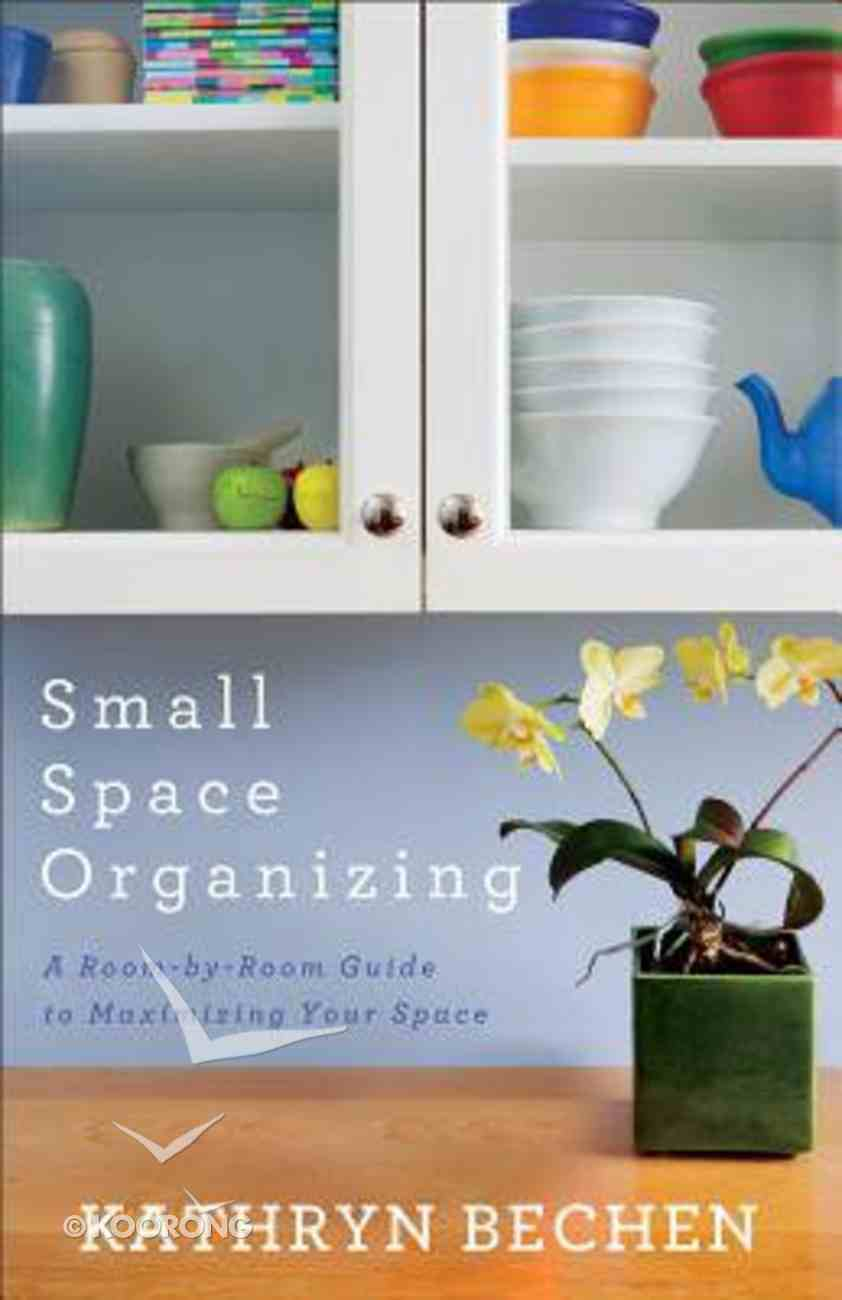 Small Space Organising Paperback