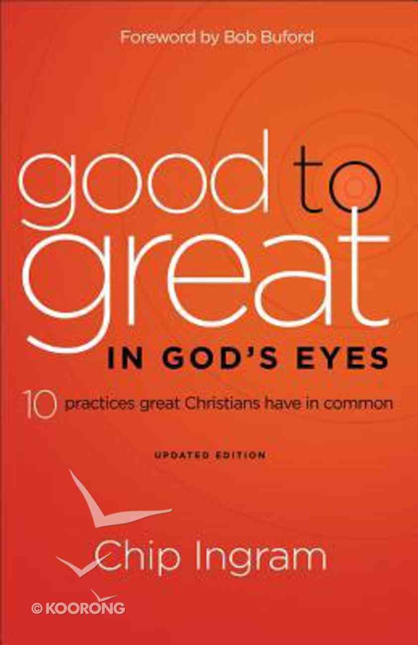 Good to Great in God's Eyes Paperback