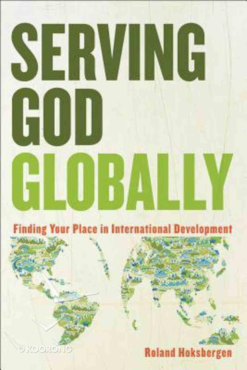 Serving God Globally Paperback