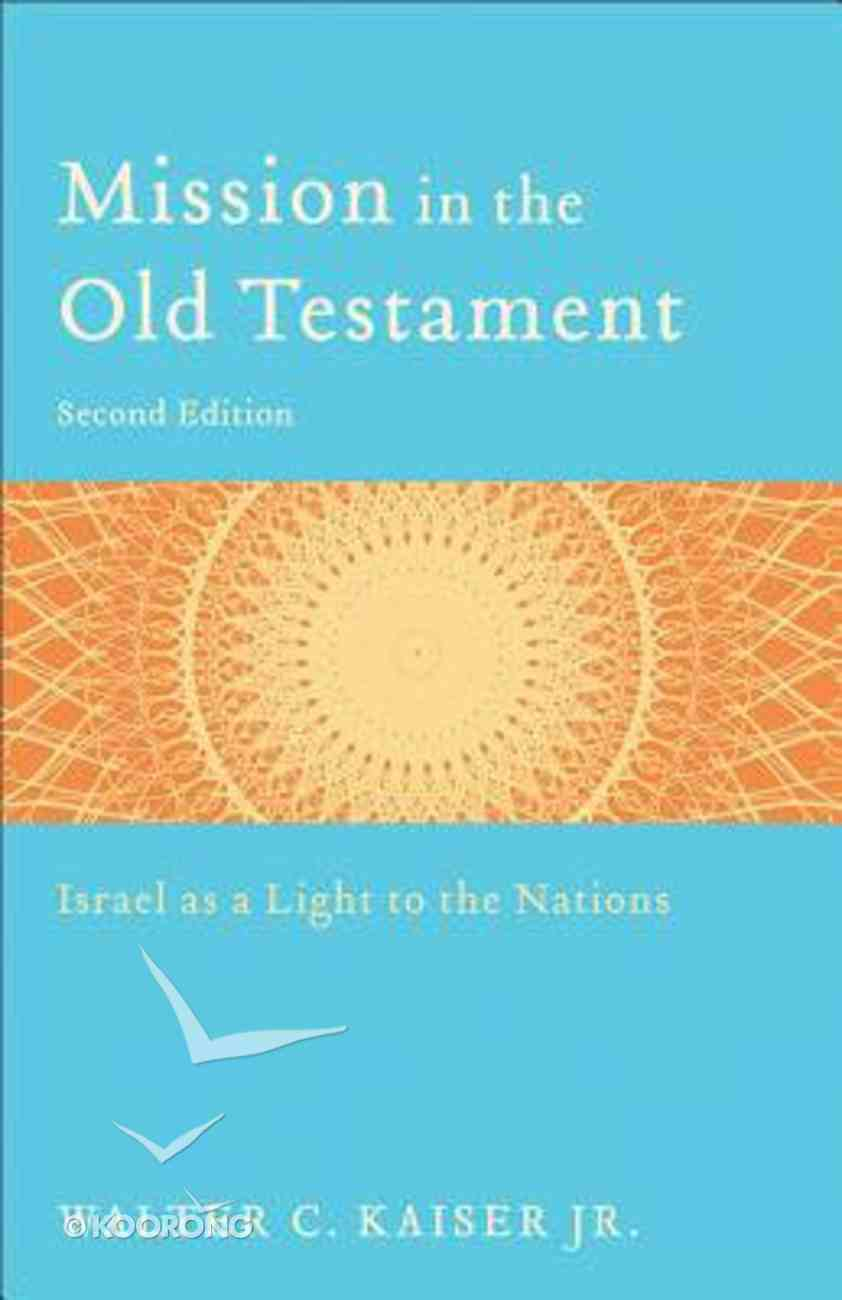 Mission in the Old Testament (Second Edition) Paperback