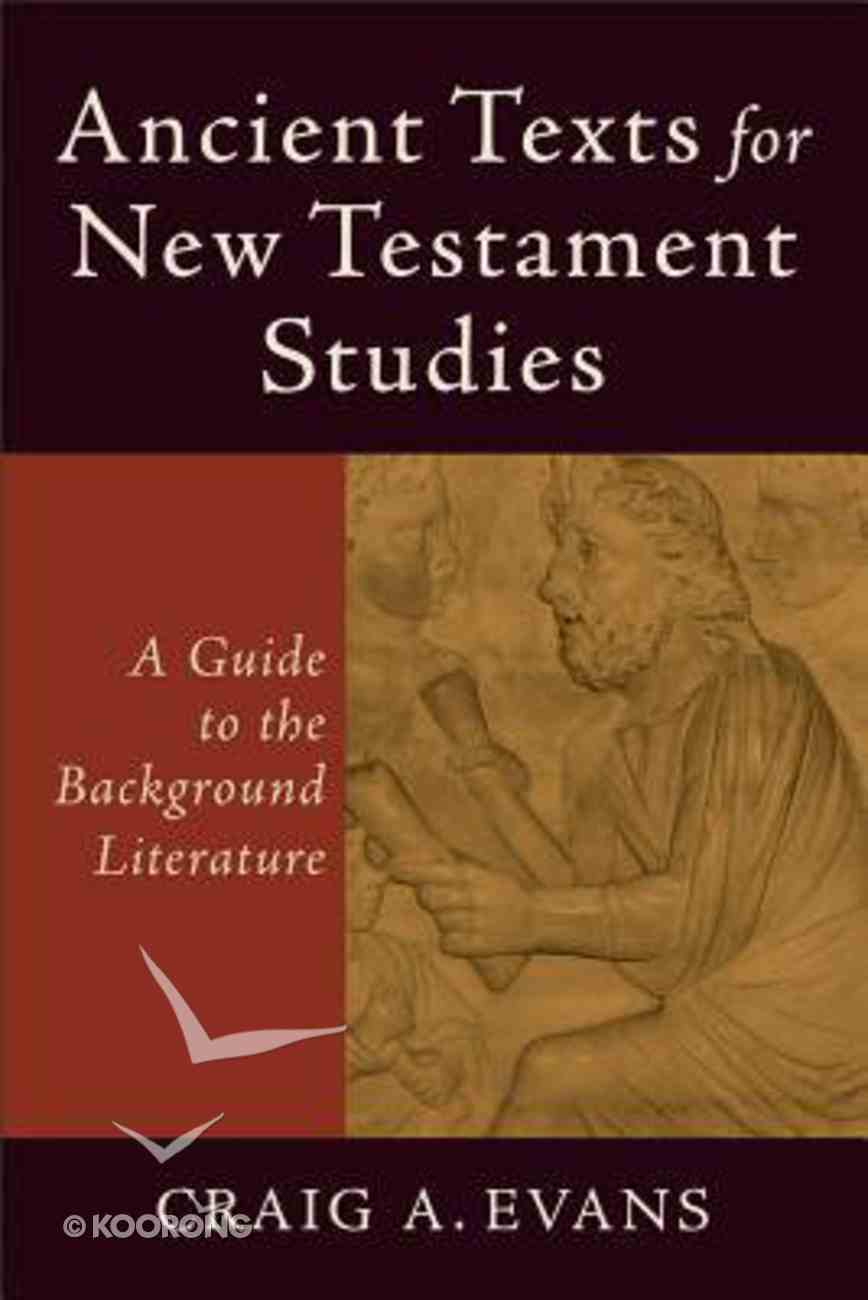 Ancient Texts For New Testament Studies Paperback