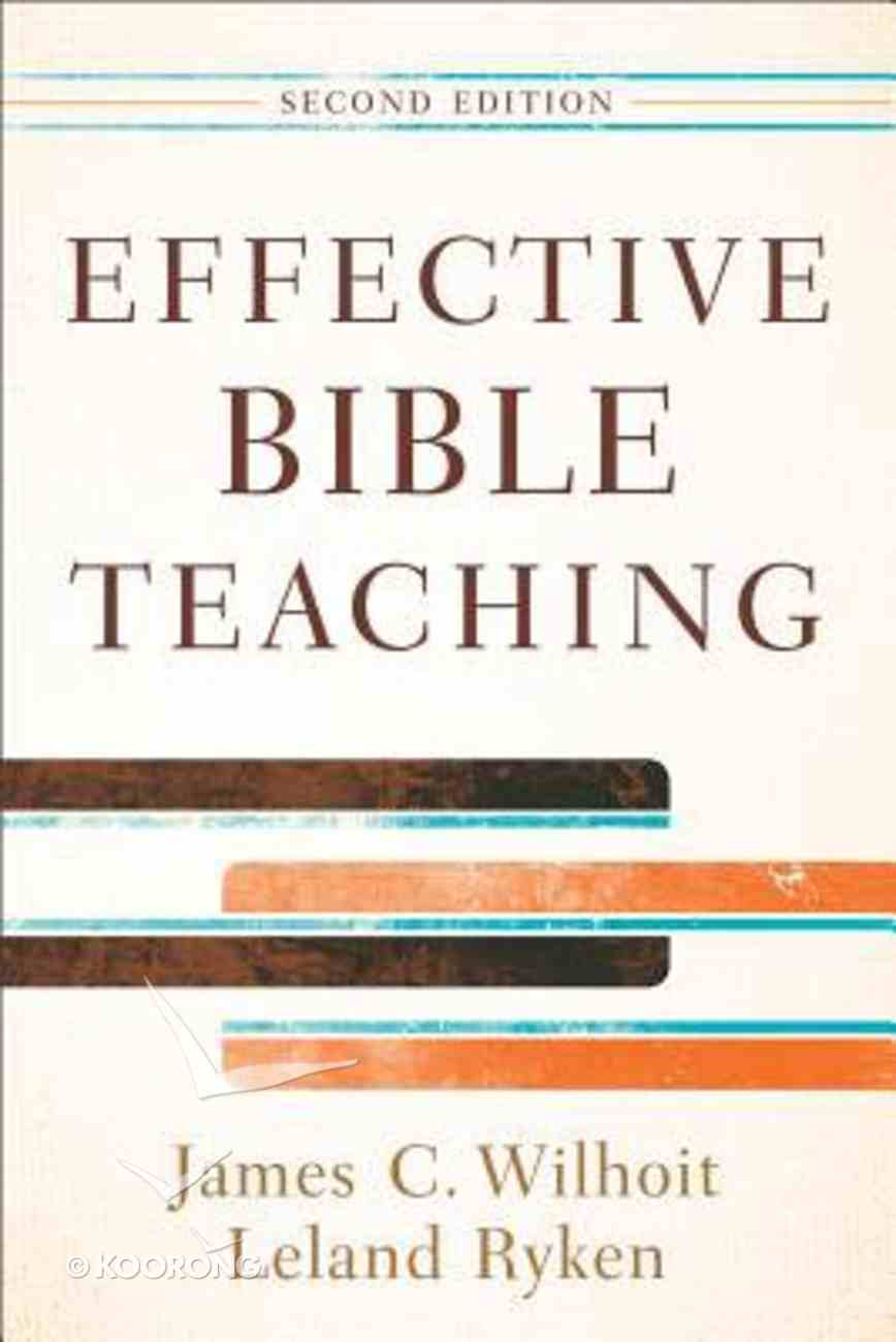 Effective Bible Teaching (Second Edition) Paperback