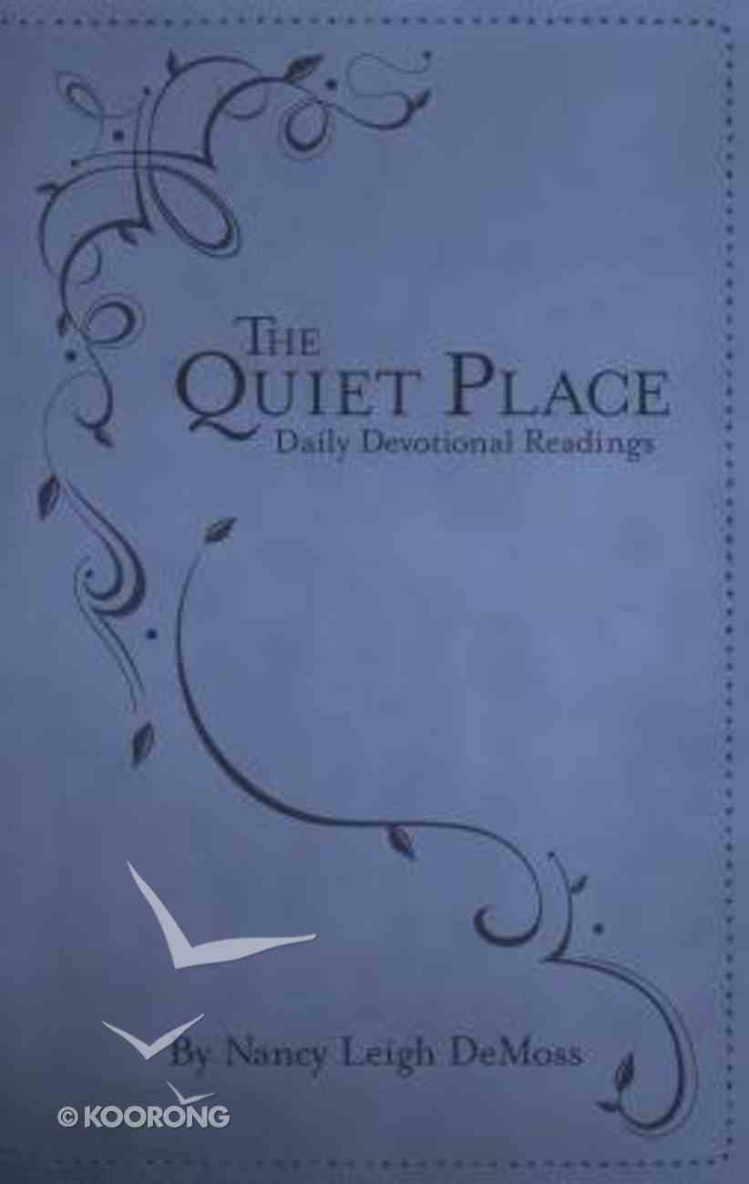 The Quiet Place: Daily Devotional Readings Imitation Leather