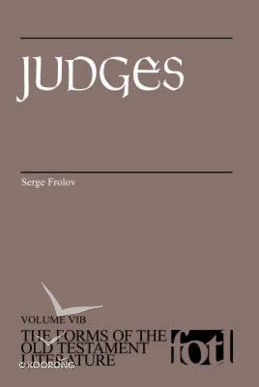 Judges (#06B in Forms Of The Old Testament Literature Series) Paperback