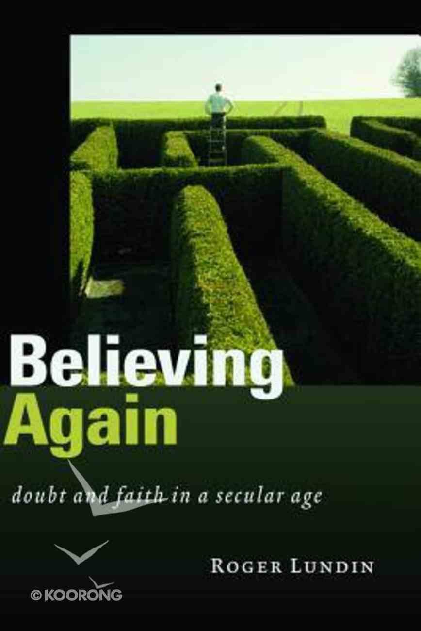 Believing Again Paperback