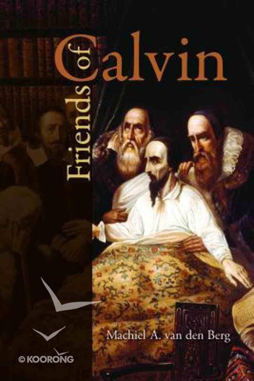 Friends of Calvin Paperback