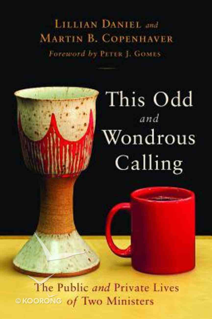 This Odd and Wondrous Calling Paperback