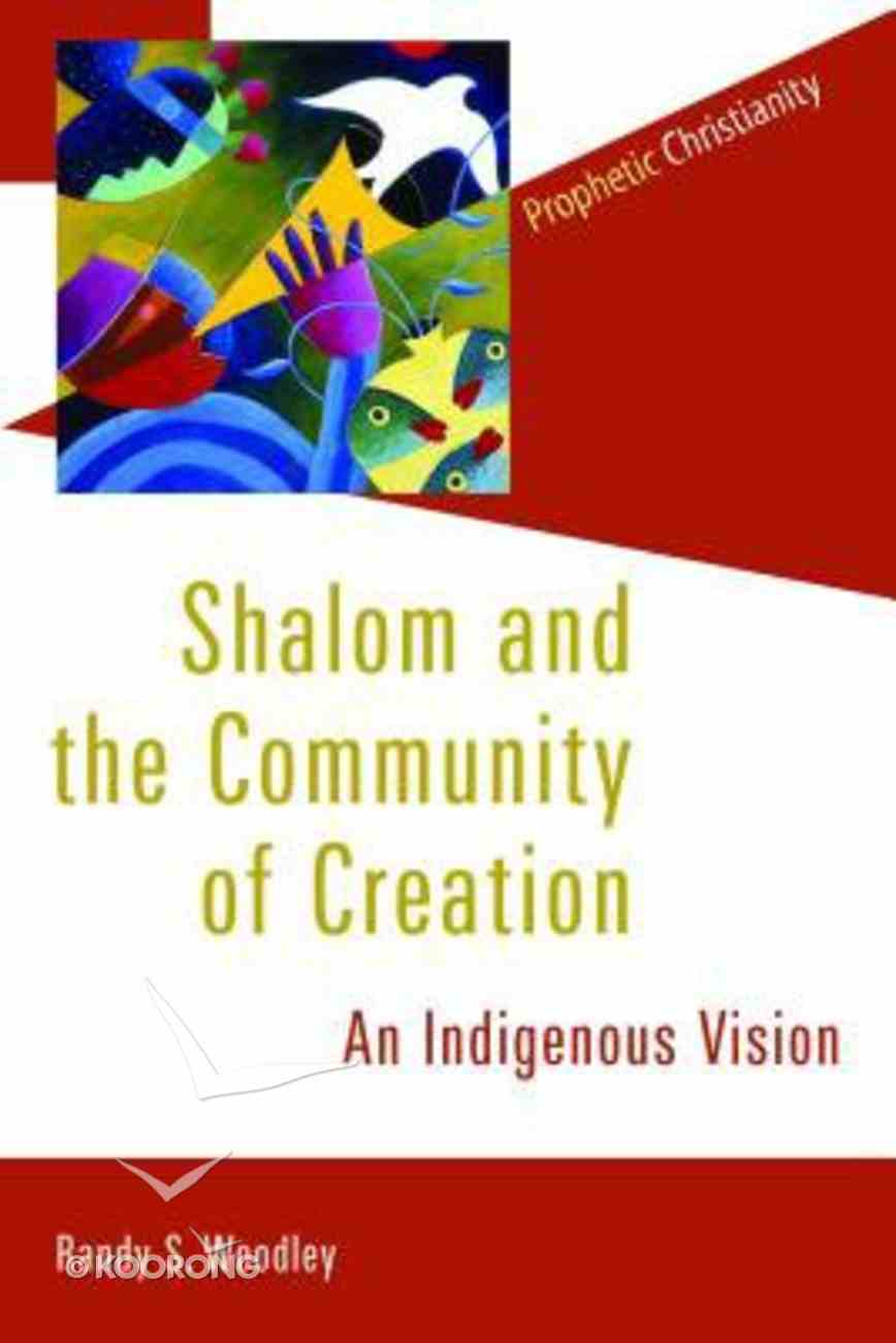 Shalom and the Community of Creation Paperback