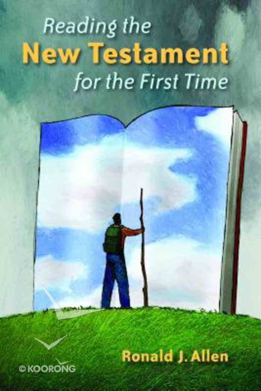 Reading the New Testament For the First Time Paperback