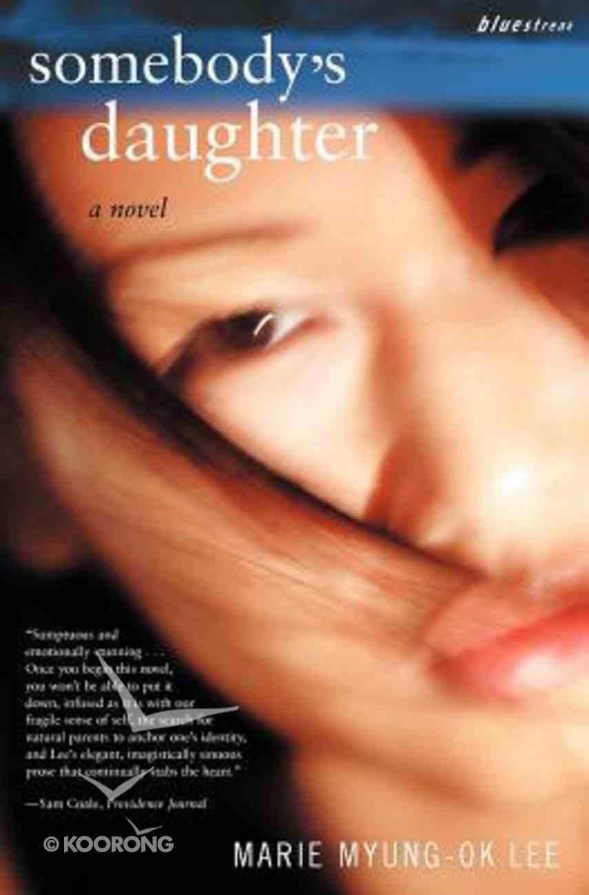 Somebody's Daughter Paperback