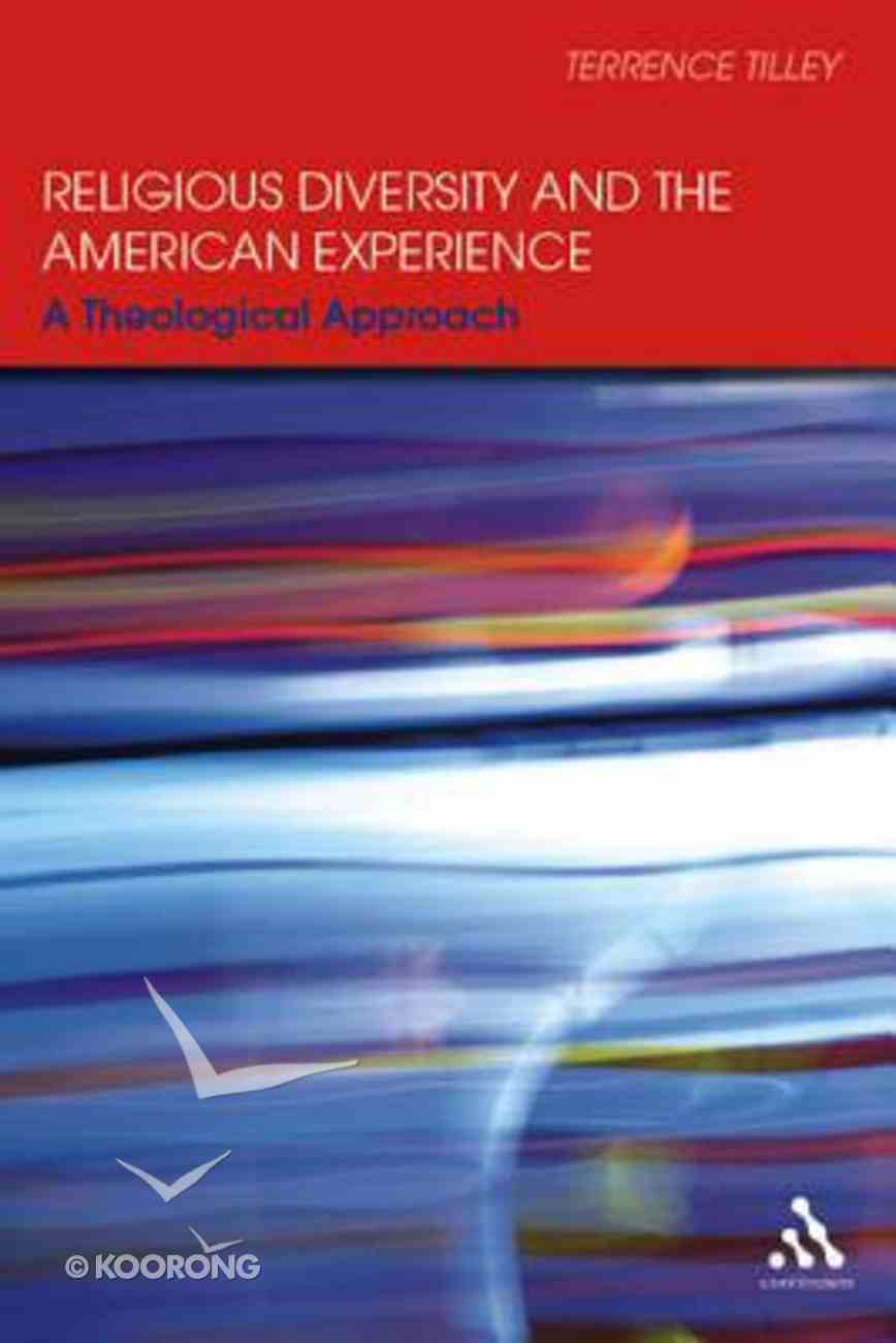 Religious Diversity and the American Experience Hardback
