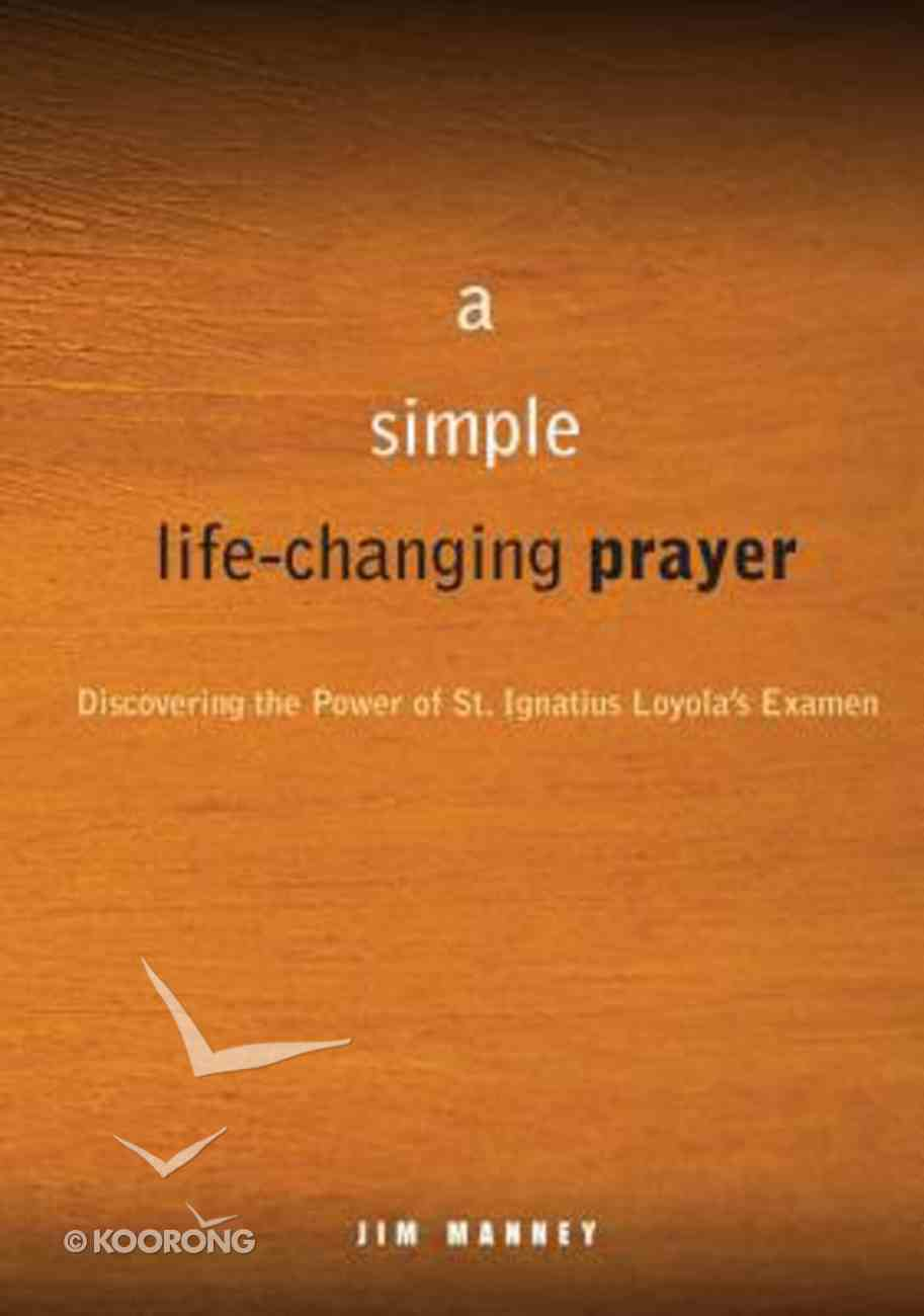 A Simple Life-Changing Prayer Paperback