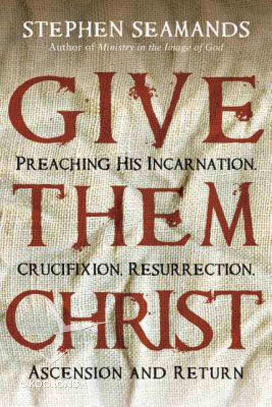 Give Them Christ Paperback