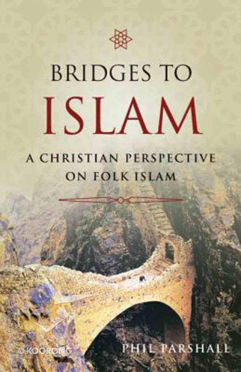 Bridges to Islam Paperback