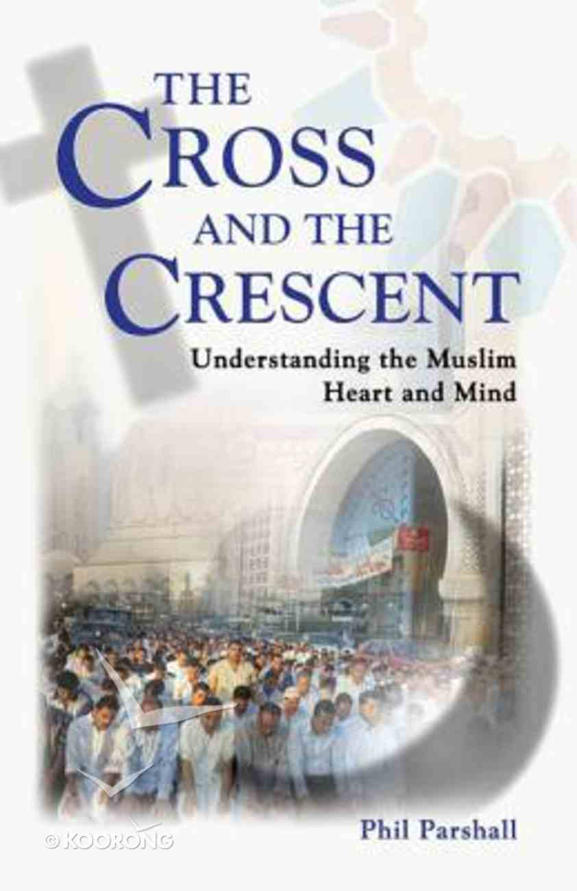 The Cross and the Crescent Paperback