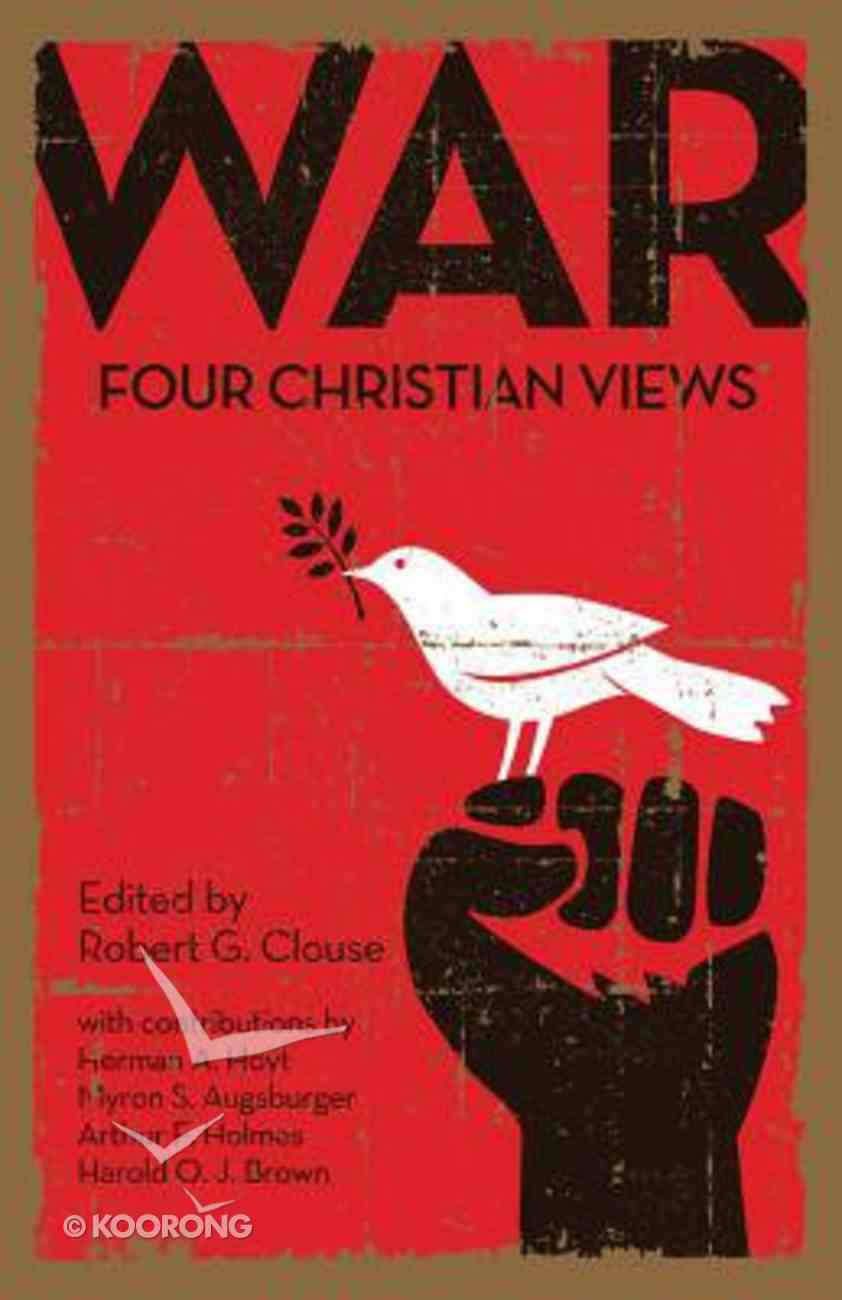 War: Four Christian Views Paperback