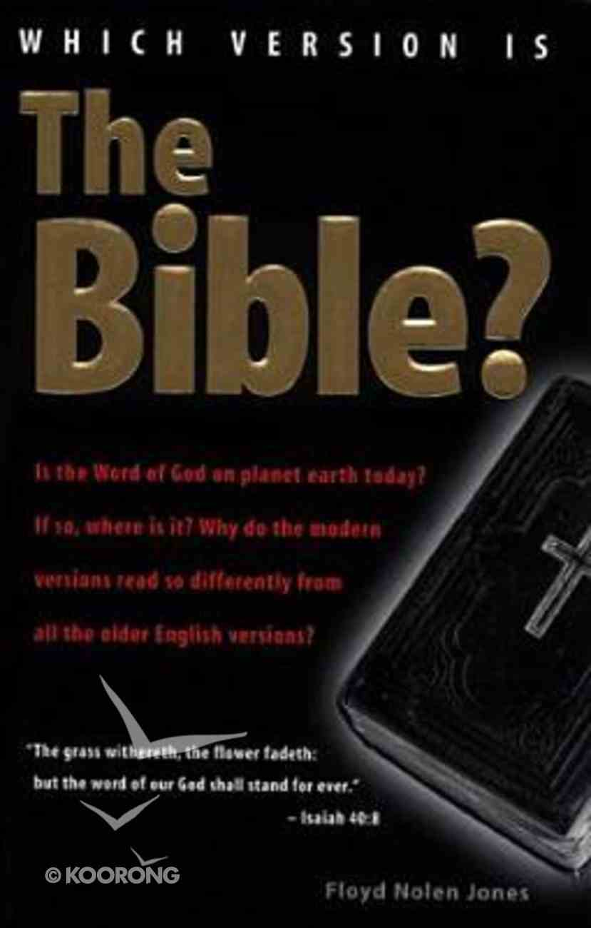 Which Version is the Bible? Paperback