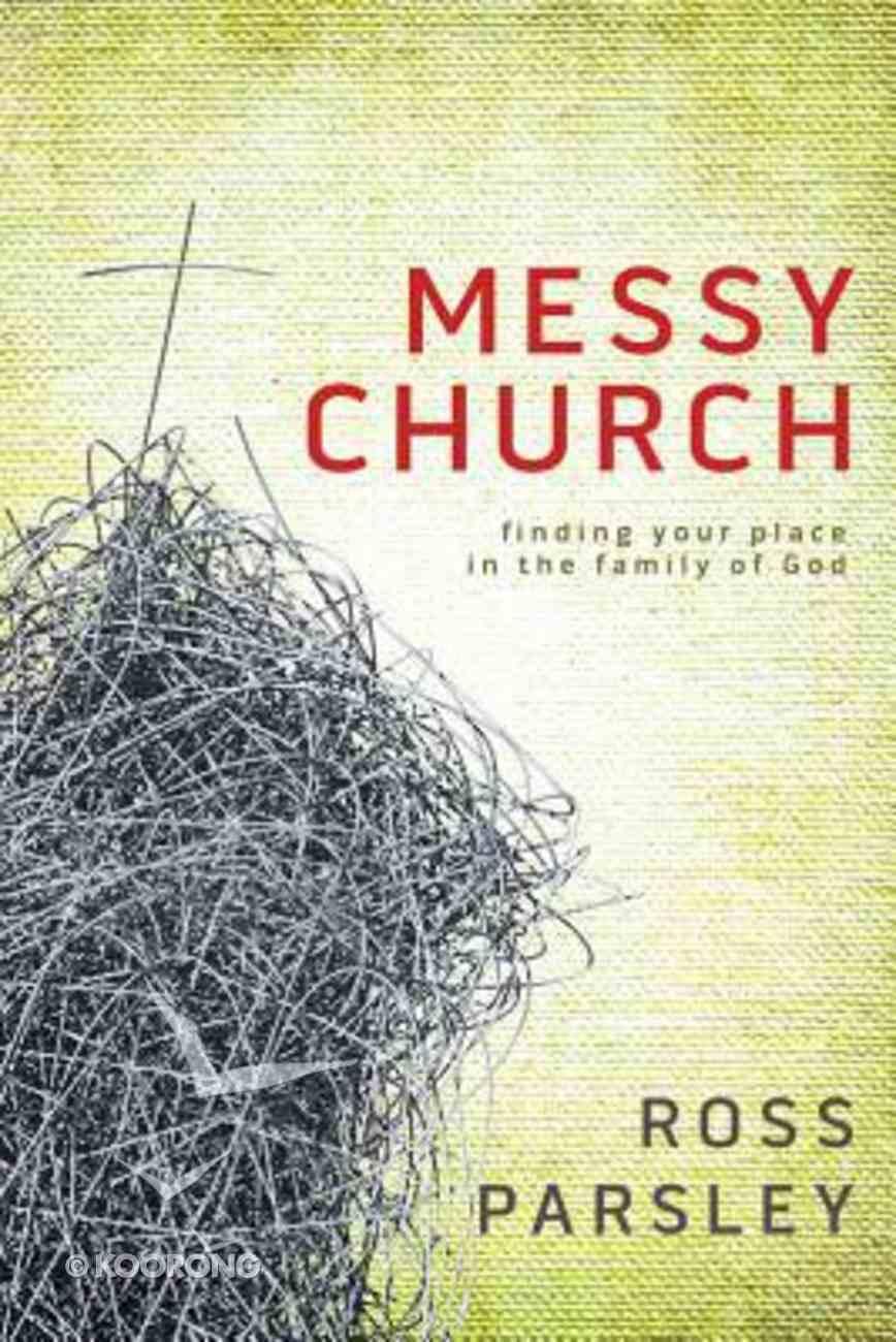 Messy Church (Messy Church Series) Hardback