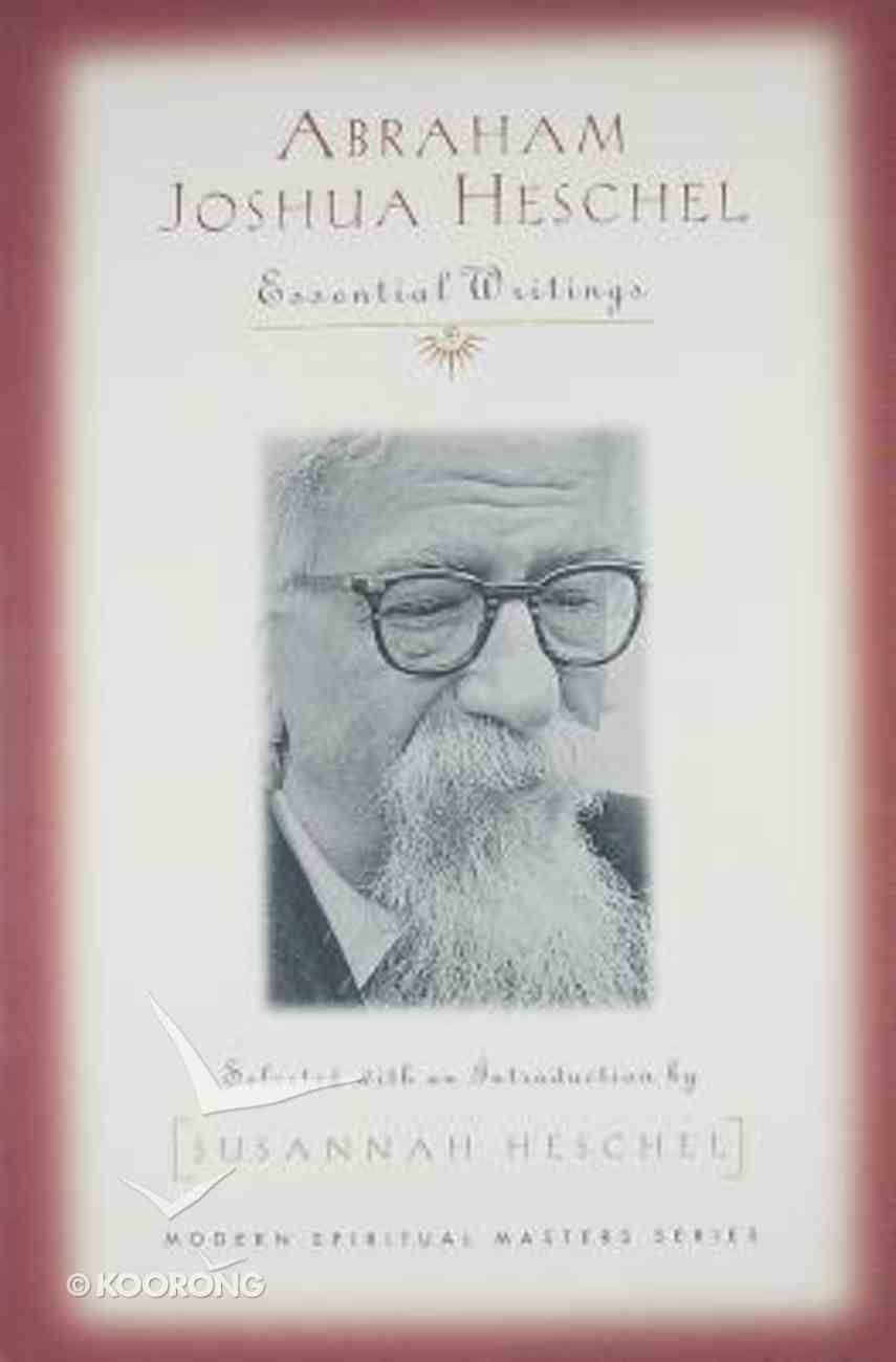 Abraham Joshua Heschel Paperback