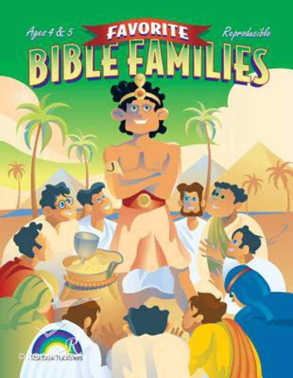 Favorite Bible Families Ages 4 & 5 (Favourite Bible Families Series) Paperback