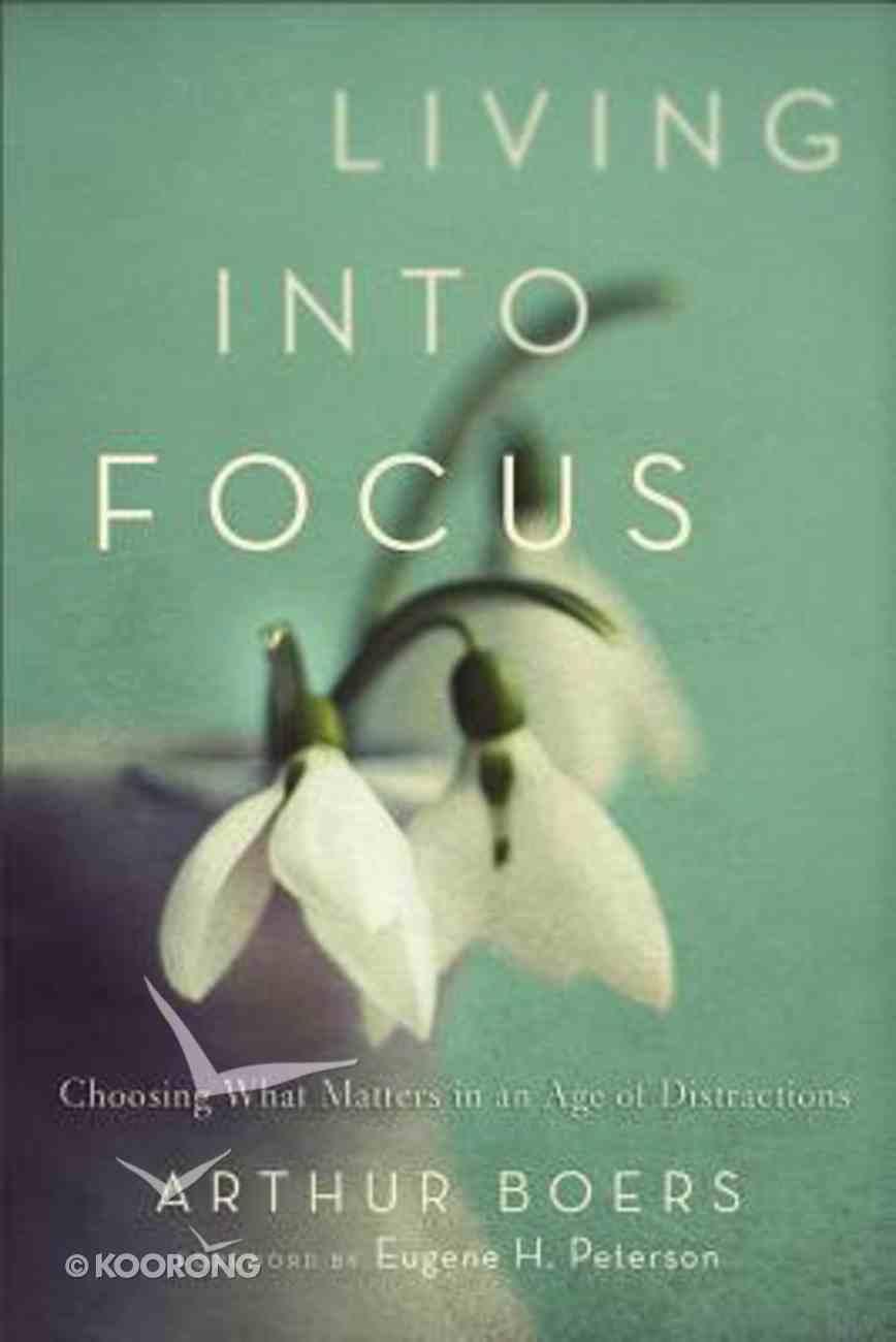 Living Into Focus Paperback