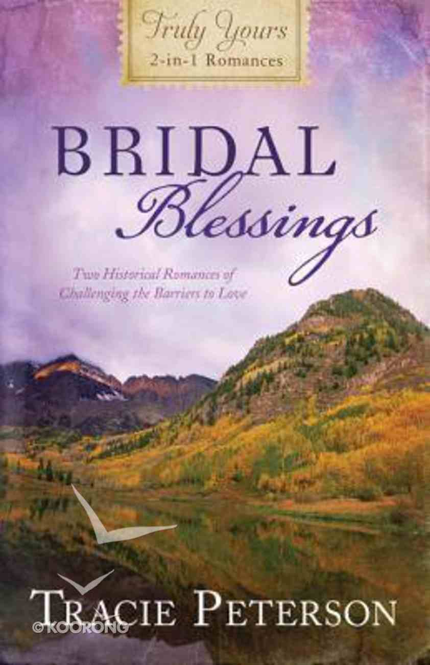 Bridal Blessings (Truly Yours Series) Paperback