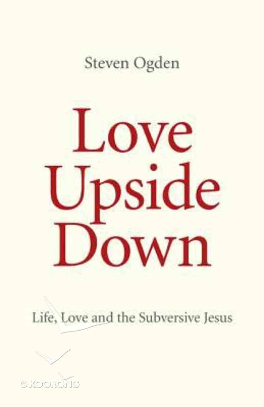 Love Upside Down Paperback
