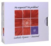 Album Image for No Organist? No Problem!: Seasonal Hymns (Accompaniment) (3 Cds) - DISC 1