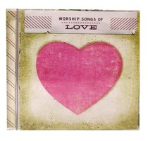 Album Image for Worship Songs of Love - DISC 1