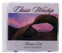 Album Image for Songs of Adoration - Awesome God (Classic Worship Series) - DISC 1