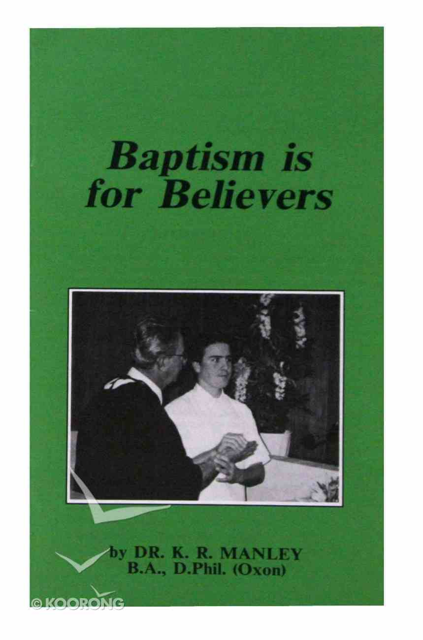 Baptism is For Believers Paperback