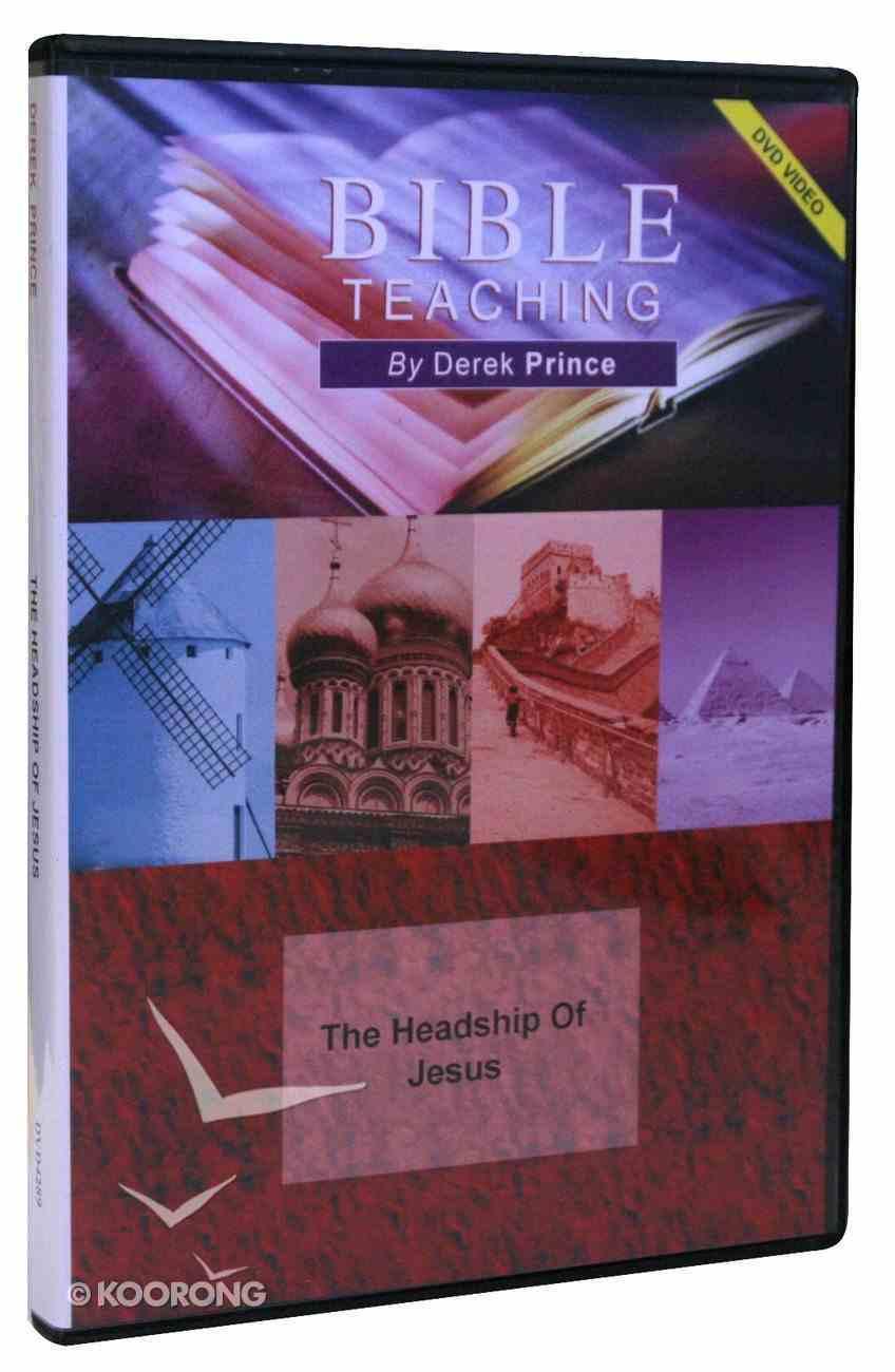 Headship of Jesus (Part 1) DVD