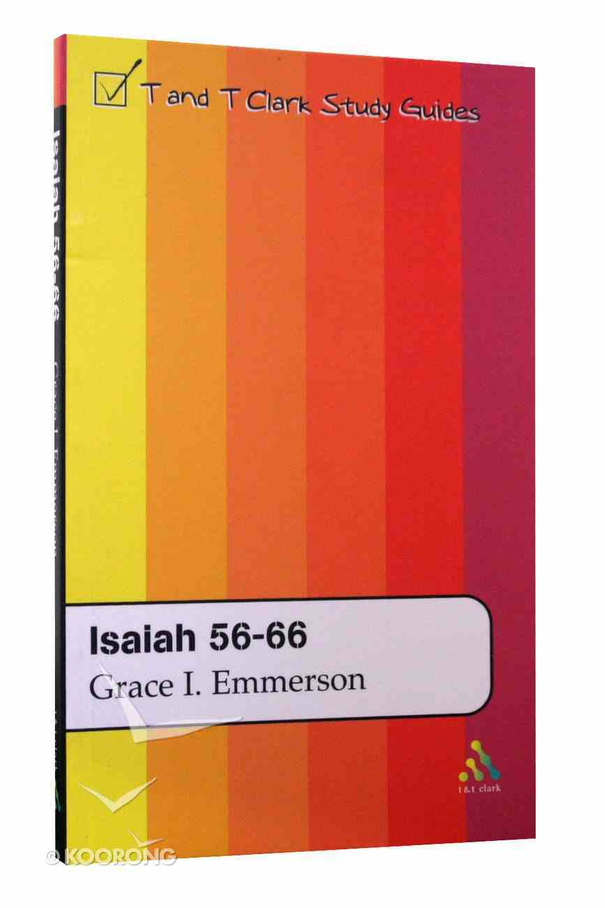 Isaiah 55-66 (T&t Clark Study Guides Series) Paperback