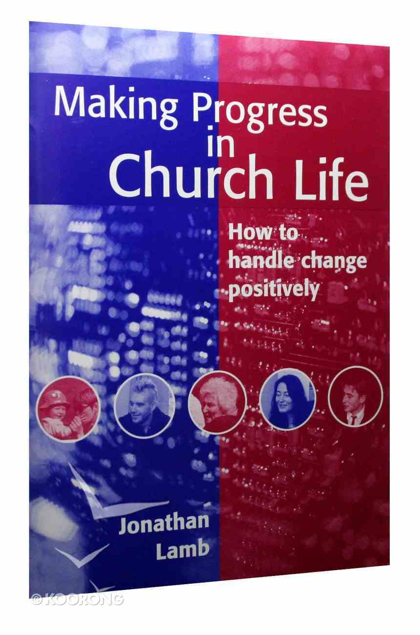 Making Progress in Church Life Paperback