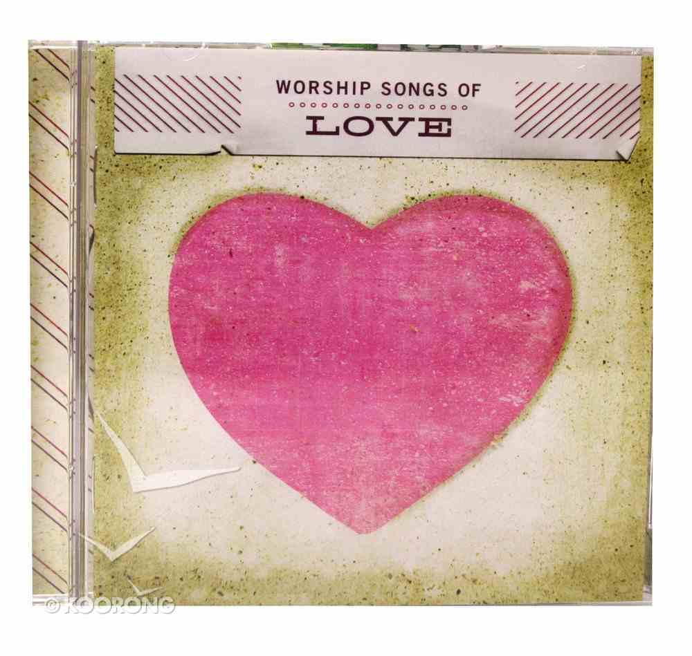Worship Songs of Love CD