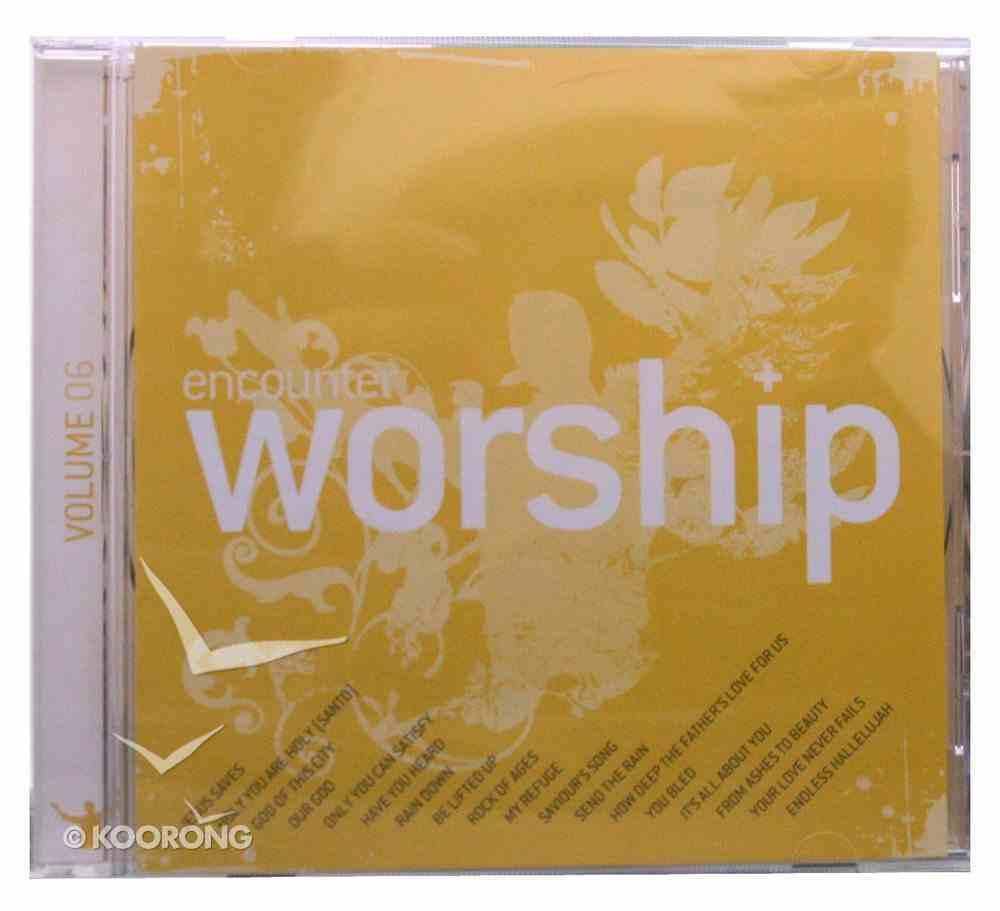 Encounter Worship Volume 6 CD
