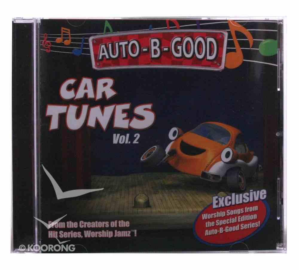 Car Tunes (Volume 2) (#02 in Auto B Good Car Tunes Series) CD