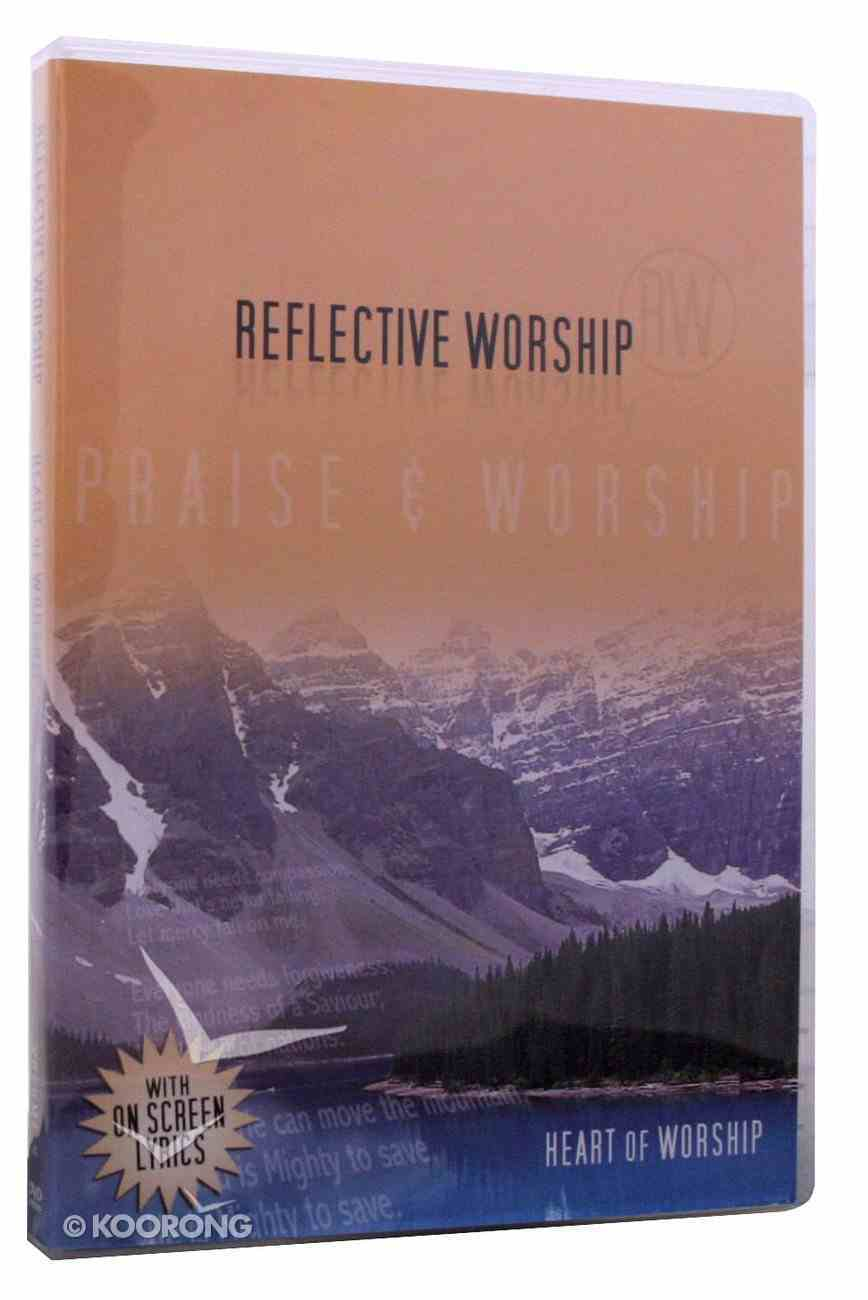 Reflective Worship #04: Heart of Worship DVD