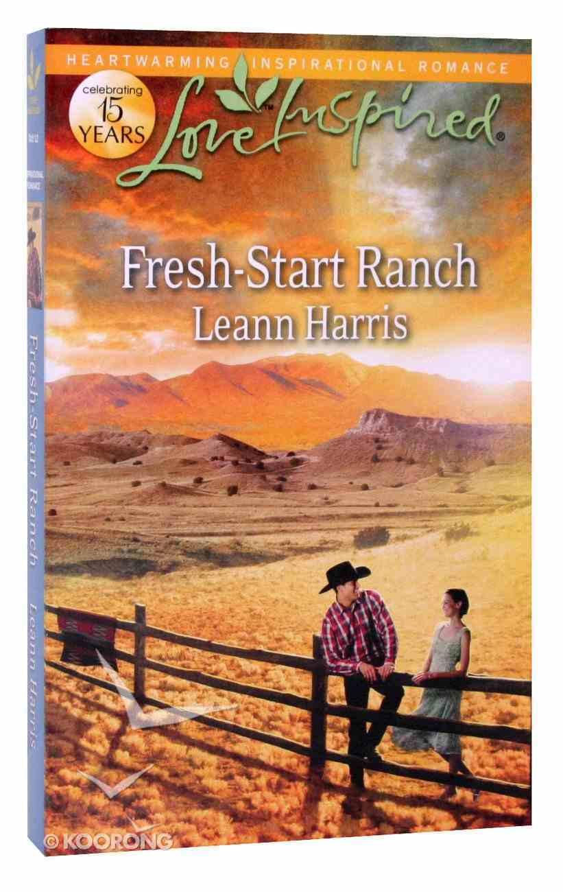 Fresh-Start Ranch (Love Inspired Series) Paperback